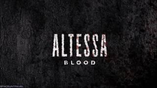 Altessa  Blood