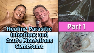 Morgellons and Lyme Disease cured, testimony, advice, and