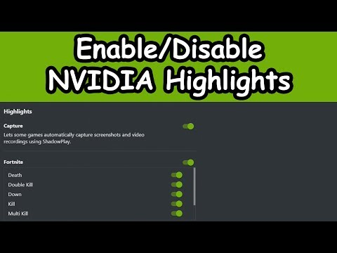 *Enable/Disable* NVIDIA Highlights (Tutorial)