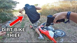 STEALING MY DIRT BIKE BACK FROM THIEF!!