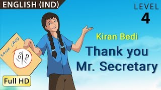 Kiran Bedi, Thank you Mr Secretary: Learn English (IND) - Story for Children