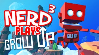 Nerd³ Plays... Grow Up - Space On A BUDget