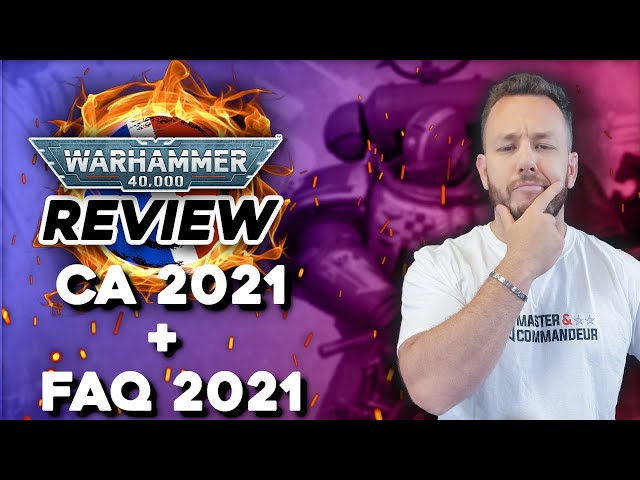 REVIEW CHAPTER APPROVED 2021 + FAQ 2021 - Warhammer 40.000
