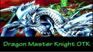 YGOPRO - Dragon Master Knight OTK
