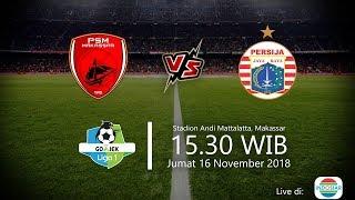 Jadwal Live Indosiar, PSM Makassar Vs Persija Jakarta di Liga 1 2018, Jumat Pukul 15.30 WIB