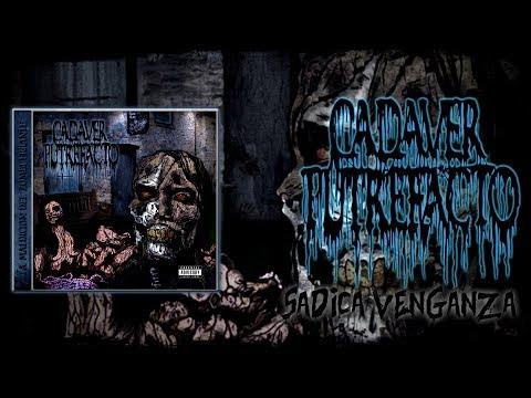 CADAVER PUTREFACTO Sadica Venganza (Lyric Video)