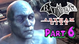 BATMAN Arkham City Gameplay Walkthrough Part 6 - Gaming Awesome