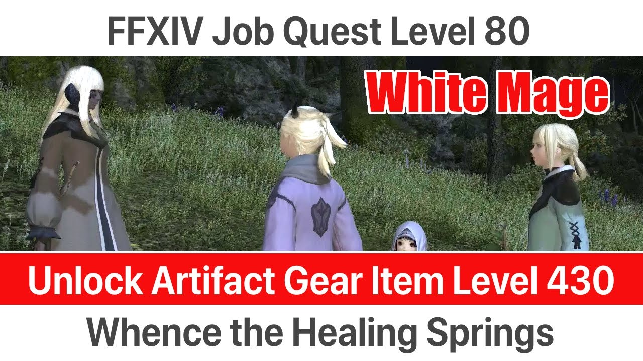 Ffxiv White Mage Level 80 Job Quest Whence The Healing Springs