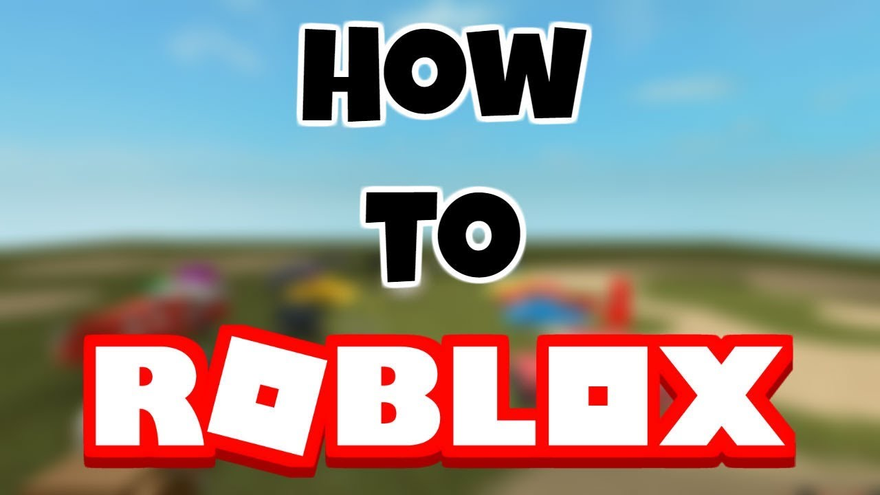 How to Roblox