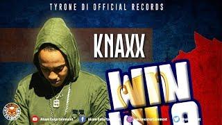 Knaxx - Win Wi A Win - May 2018