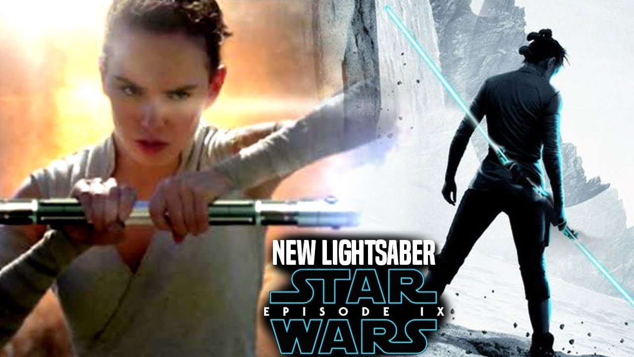 Star Wars Episode 9 Rey S New Lightsaber Leaked Details More Star Wars News Youtube