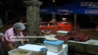 BANQUETE MEXICANO 003 ANTOJITOS,CAZUELAS,TAQUIZA,PARRILLADAS,BORREGOS,LECHONES,MONTERREY