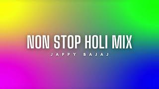 Non Stop Holi Mix - Jappy Bajaj