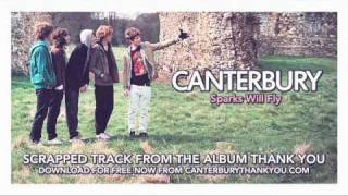 Canterbury - Sparks Will Fly