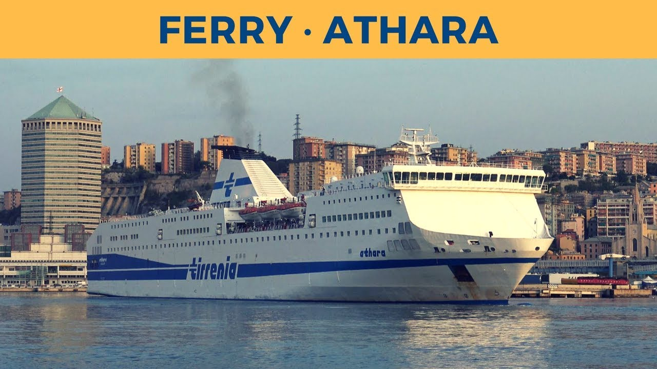 Arrival of ferry ATHARA in Genova (Tirrenia) - YouTube