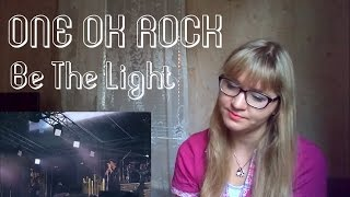 ONE OK ROCK - Be The Light |Live Reaction|
