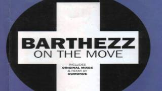 Barthezz - On the Move (Dumonde Remix) (HD)