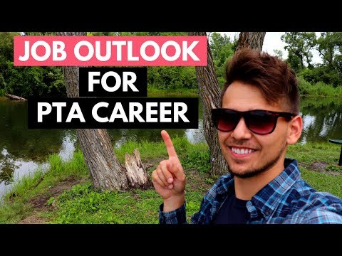 Physical Therapist Assistant (PTA) Career Outlook