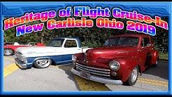 Heritage of Flight Cruise-In New Carlisle Ohio 2019 pt. 1