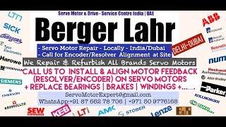 Berger Lahr Dubai Servo Motor Encoder Resolver Repair India UAE Oman Bahrain Kuwait Qatar Saudi
