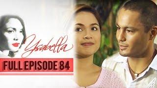 Full Episode 84  Ysabella