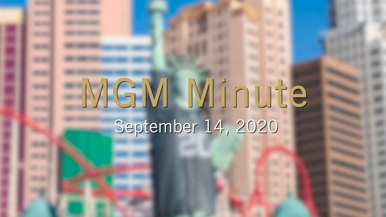 #MGMMinute | September 14, 2020 | MGM Resorts