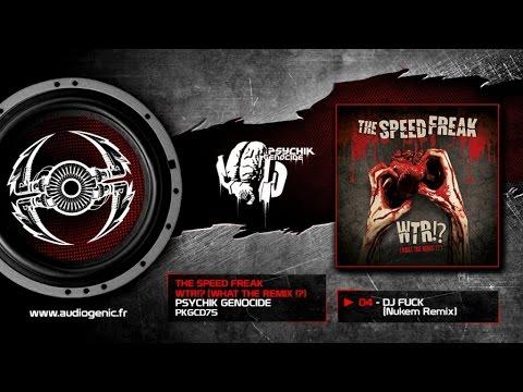The Speed Freak - DJ Fuck (Nukem Remix) [PKGCD75]