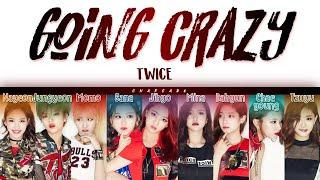 Twice going crazy lyrics (트와이스 미쳤나봐 가사) ♪ color coded [hd] hangeul/romanization/engsub