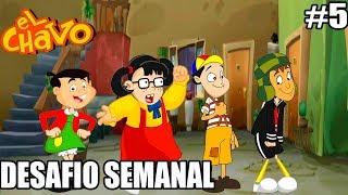 El Chavo - Wii - DESAFIO SEMANAL - A FINAL