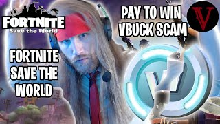 Vbuck Angry Review | Fortnite Save the World | TeamVASH