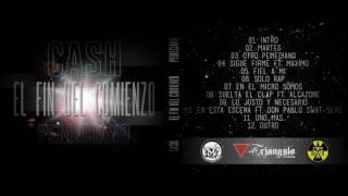 01- Cash Pemeciano - Intro | El Fin Del Comienzo |