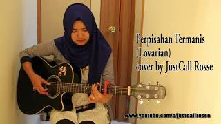 Download Mp3 Perpisahan Termanis - Lovarian