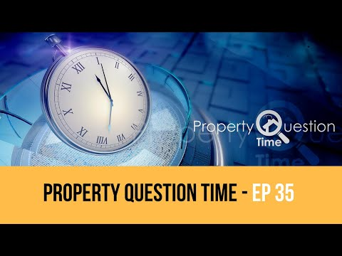 Property TV Property Question Time S1 Ep35  - Tony Gimple, Chelsea Wright and Paul Higgs