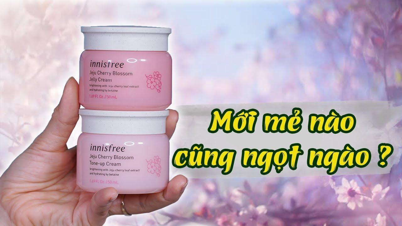 So sánh 2 em kem dưỡng hoa anh đào Innisfree Jeju Cherry Blossom [REVIEW] Tiny Loly