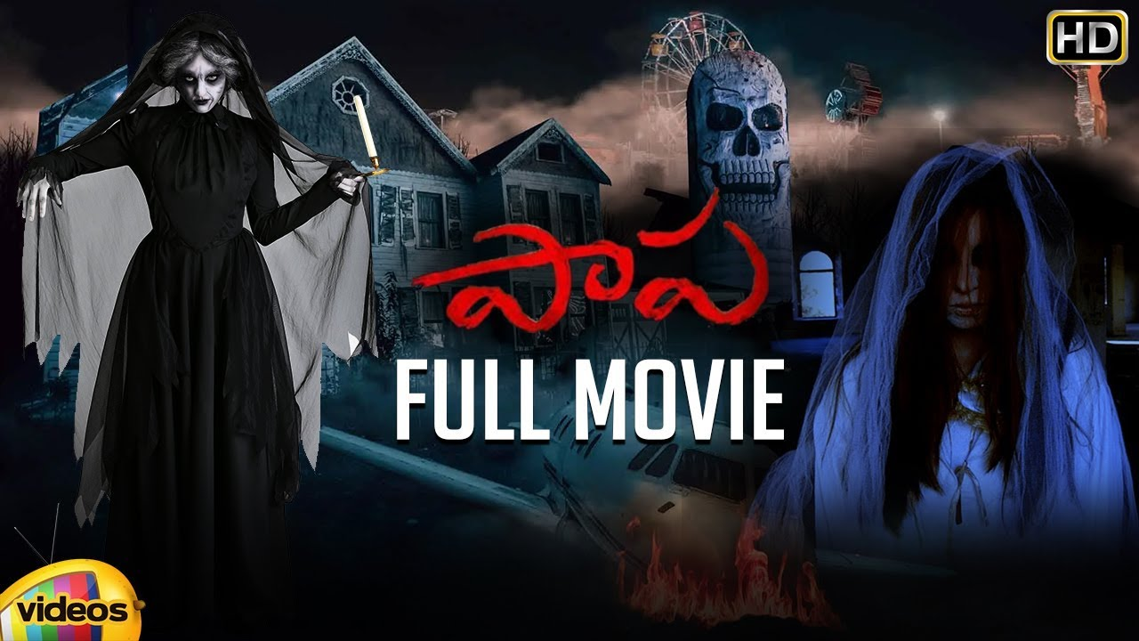 Download Paapa Latest Telugu Horror Full Movie HD   Deepak Paramesh   Jaqlene Prakash   Mango Videos