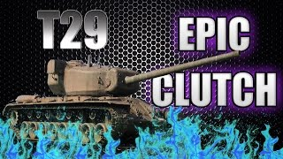 World of Tanks (blitz) - EPIC T29 CLUTCH