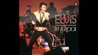 Elvis Presley - Let It Rock - January 28,1971 Full Album
