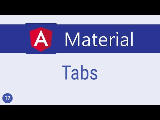 Angular Material Tutorial - 17 - Tabs