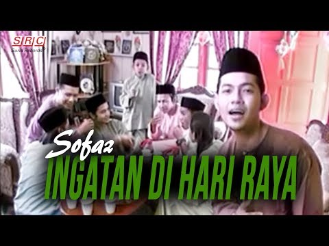 Sofaz - Ingatan Di Hari Raya (Official Music Video - HD)