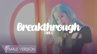 MALE VERSION | TWICE - Breakthrough