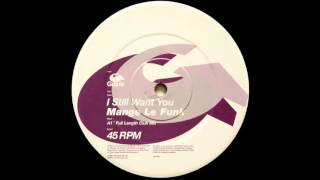 Mange Le Funk - I Still Want You (Liquid People Vox Mix) (2001) (HQ)