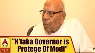 Karnataka Governor is Protege Of Modi & is Working Under His Instructions: Ram Jethmalani | ABP News