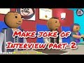 Make Joke Of    Interview Part 2   Interview comedy 2018   MJO TV