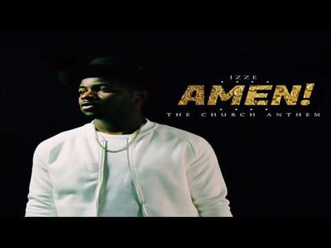 Amen (The Church Anthem) - Izze