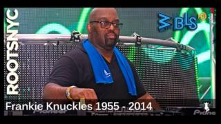 "LOUIE VEGA TRIBUTE to FRANKIE KNUCKLES live@WBLS, 2 hours ""Roots NYC"" program. ¡best tribute"