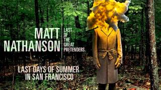 Matt Nathanson - Last Days of Summer in San Francisco [AUDIO]