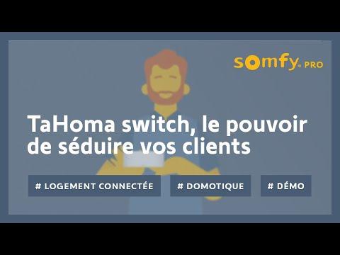TaHoma suite : TaHoma switch, le pouvoir de séduire vos clients   Somfy
