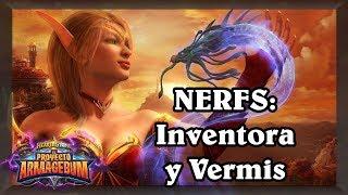 Nerfs: Inventora risueña y Vermis de maná