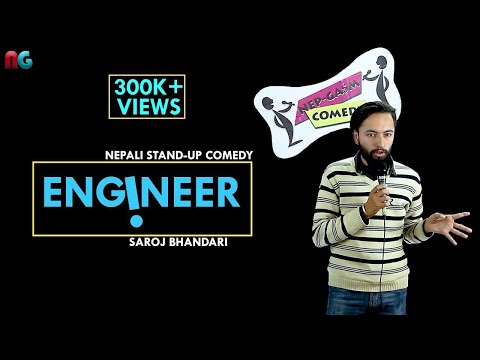 Engineer | Nepali Stand-up Comedy | Saroj Bhandari | Nep-Gasm Comedy