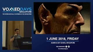 Opening Keynote - Voxxed Days Singapore 2018